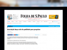 Folha de S.Paulo:  Associação lança Selo de Qualidade para pesquisas