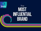 Ipsos aponta as marcas mais influentes