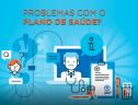 96% dos pacientes apontam problemas com plano de saúde